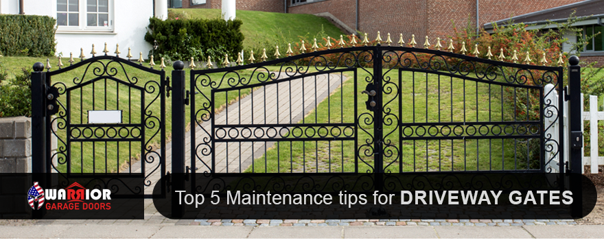 Top 5 Maintenance tips for Driveway Gates